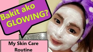 Bakit Ako Glowing   Skin Care Routine   Acne Prone   NOT Sponsored