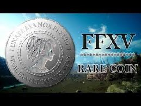FINAL FANTASY XV RARE COIN FARM EASY LVL 1-99