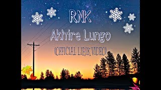RNK - Akhire Lungo