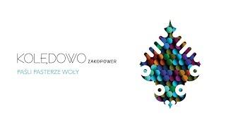 Zakopower - Paśli pasterze woły (Official Audio)