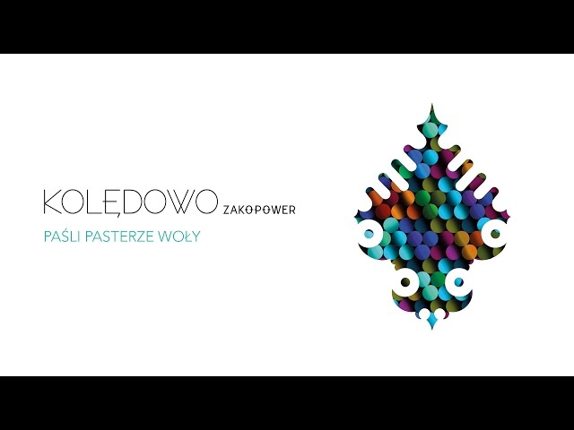 Zakopower - Paśli pasterze woły (Official Audio)