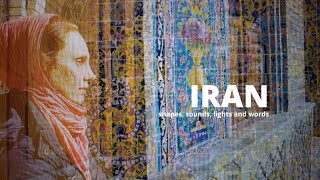 IRAN   shapes, sounds, lights and words