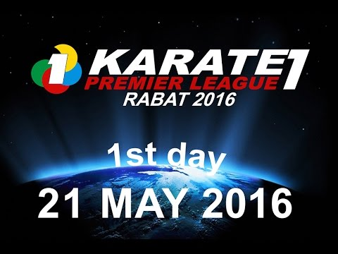 FRMK.TV : KARATE1 PREMIER LEAGUE RABAT 2016 (1St Day) MOROCCO