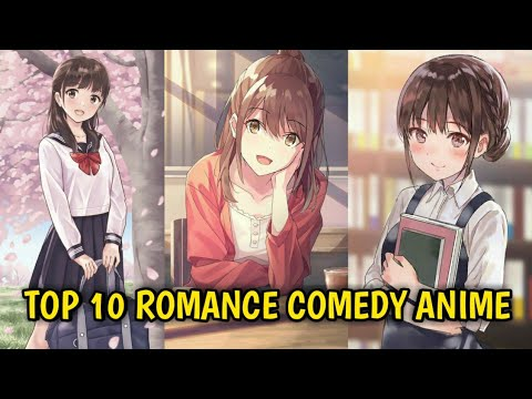 TOP 10 Comedy / Romance Anime You Should Watch In 2020