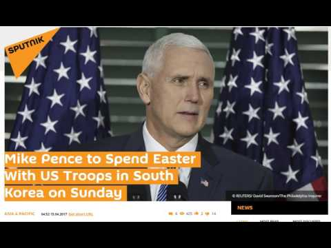 Thumbnail: VP Mike Pence to Spend Easter in South Korea