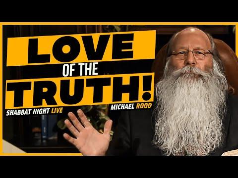 The Love of The Truth | Shabbat Night Live
