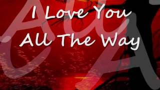 I Love You All The Way by Janie Frickie
