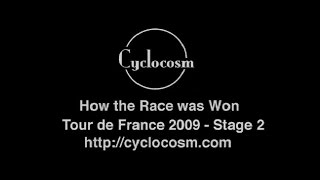 2009 Tour de France - Stage 2 - How The Race Was Won
