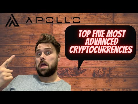 Apollo Fintech / GSX / Top Five Most Advanced Cryptocurrencies