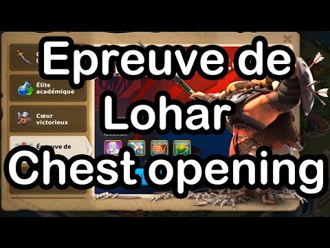 Rise of Kingdoms- Epreuve de Lohar et Chest Opening