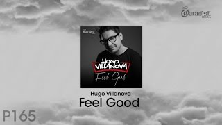 Hugo Villanova - Feel Good [Promo Teaser]