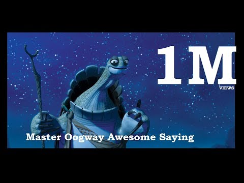 Master Oogway's Awesome saying - YouTube