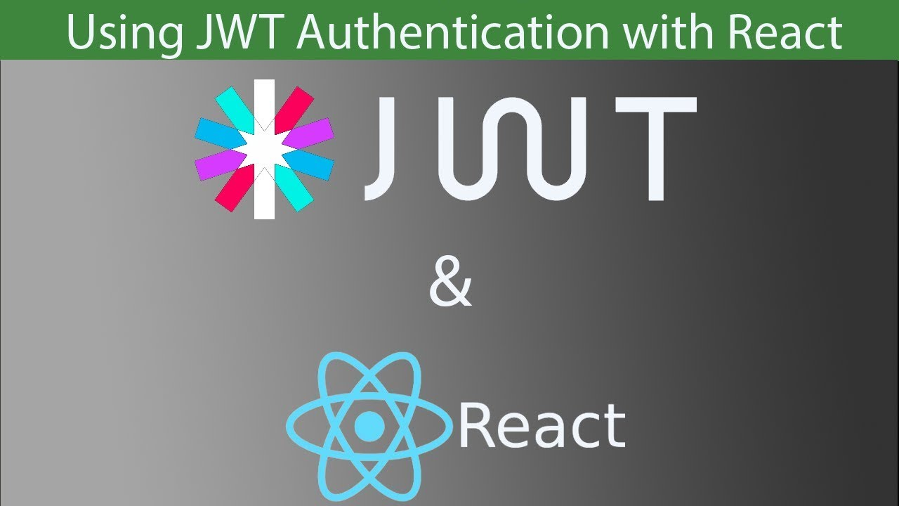 Using JWT Authentication in React