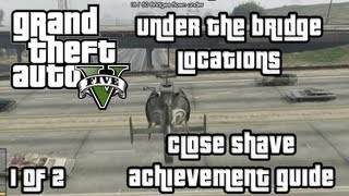 GTA V Close Shave Guide | Under The Bridge Challenge | Part 1 of 2