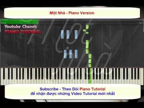 [Piano Tutorial] Một Nhà Piano Tutorial - Piano Sheet