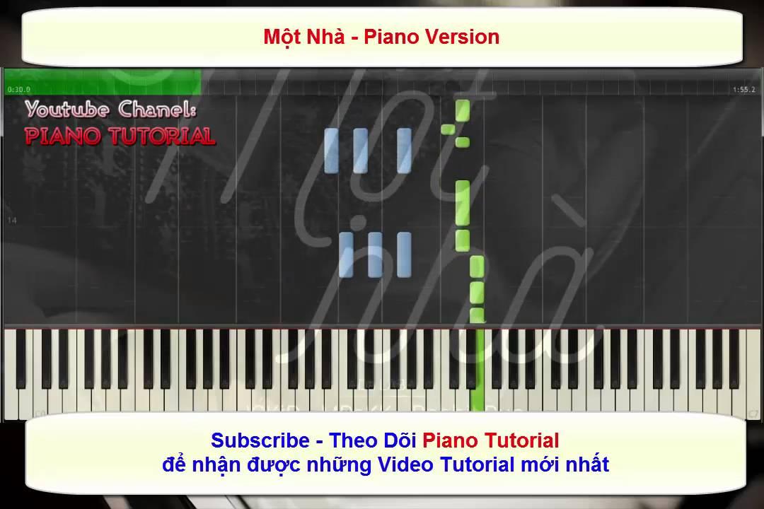 [Piano Tutorial] Một Nhà Piano Tutorial – Piano Sheet | Chi tiết nội dung về sheet một nhà chính xác nhất