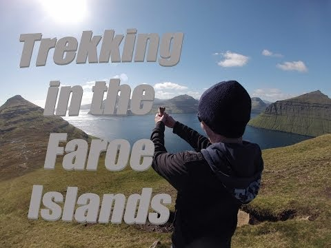 Life of Phil: Trekking, Faroe Islands