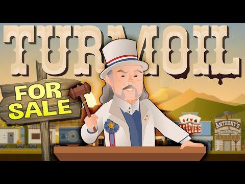 Turmoil - Buying Oil City! - Town Auction & An Oil Drought - Turmoil The Heat Is On Gameplay