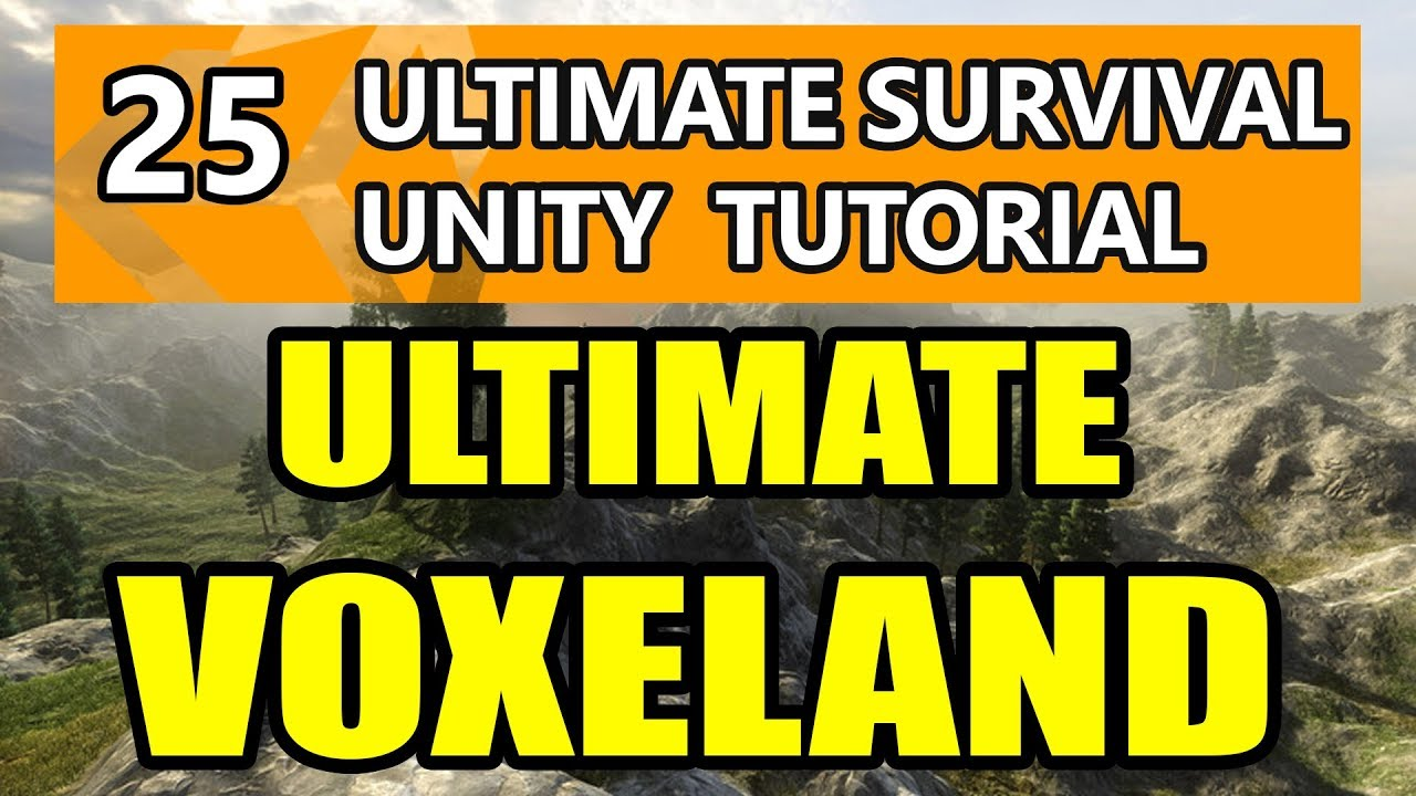 25  Unity Tutorial - Ultimate Survival with Voxeland by The Messy Coder