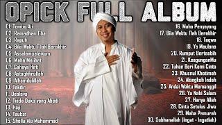 Download lagu Opick Full Album Lagu Religi Islami Terbaik 2021 - Lagu Ramadhan 2021 Terpopuler dan Enak Didengar