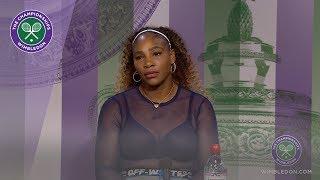 Serena Williams Fourth Round Press Conference Wimbledon 2019
