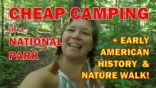 I Find Cheap RV Camping at a National Park in VA Plus American History