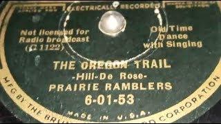 The Prairie Ramblers - The Oregon Trail (1936)