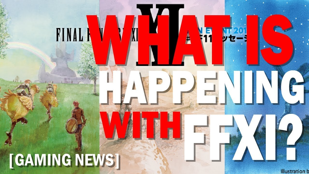 What is Happening with FFXI? Final Fantasy XI Fan Event 2018 Announced!  [Gaming News]