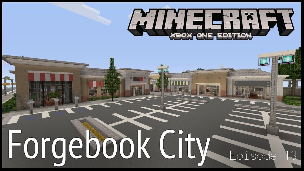 Minecraft Xbox Forgebook City Episode 13 Youtube