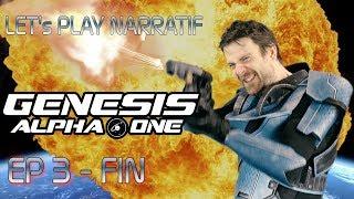 (Let's play Narratif) - Genesis Alpha One - Episode 3 (FIN) : Le Dernier Voyage