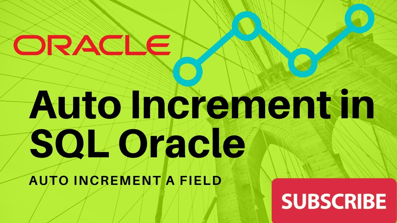 Auto increment in sql oracle auto increment field youtube - Sql create table auto increment ...