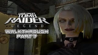 TOMB RAIDER LEGEND - Walkthrough Gameplay (Part 7) PC