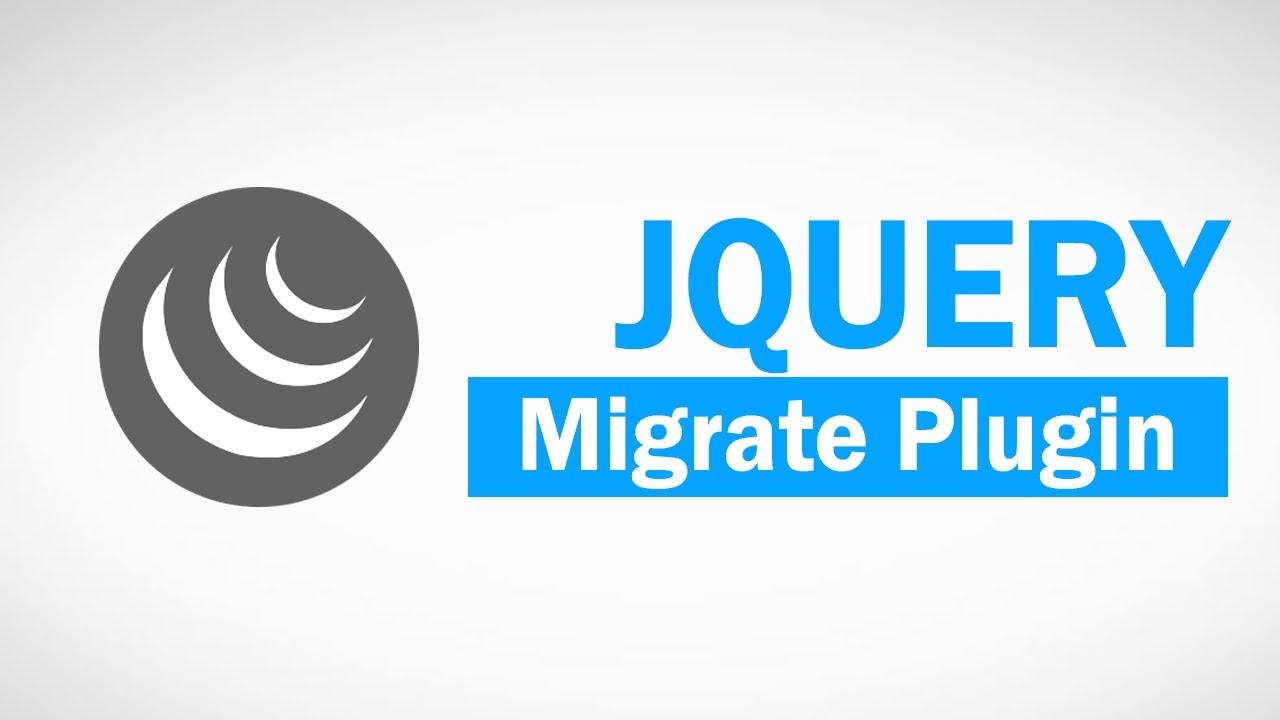 jQuery Migrate Plugin Tutorial   Upgrade to v330.30