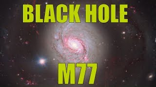Black Hole At The Center Of The Galaxy - A closer look at Messier 77  by ESO's Very Large Telescope