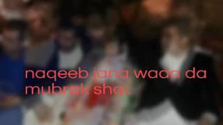 Naqeebullah zadran wadda video song