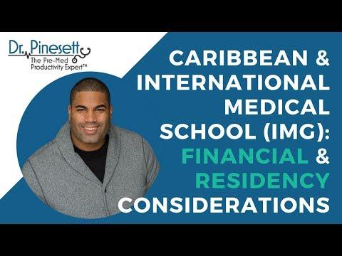 Caribbean & International Medical School (IMG): Financial & Residency Considerations