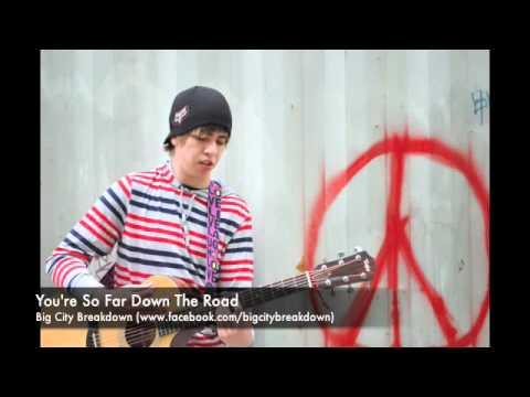 You're So Far Down The Road - Big City Breakdown