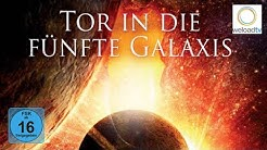 Tor in die fünfte Galaxis (Sci-Fi | deutsch)