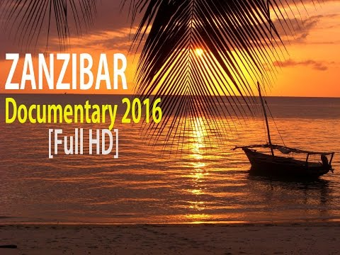 Island of zanzibar [Best Documentary 2016 Full HD]