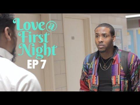 Love@FirstNight - Season 2   Ep 7 - When It Rains, It Pours
