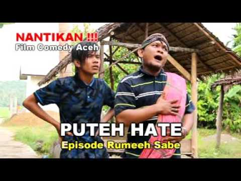 "Film Comedy Aceh "" PUTEH HATE "" Trailer video 2016"