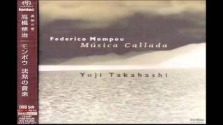 Download Video Yuji Takahashi plays Mompou Musica Callada book 1-1 MP3 3GP MP4