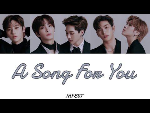 《日本語字幕》A Song For You(노래제목)-NU'EST(뉴이스트) (かなルビ/歌詞/ふりがな)