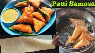 पटट समस कस बनए  Step by Step Aloo Patti Samosa Recipe  How to Make Samosa in Hindi