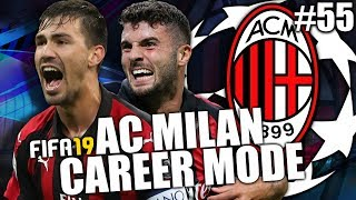 FIFA 19   AC MILAN CAREER MODE   #55   I CAN'T BELIEVE IT!!!