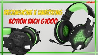 RECENSIONE & UNBOXING -  KOTION EACH G1000 | GAMING HEADSET