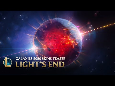 Galaxies 2020: Light's End | Official Skins Trailer - League of Legends