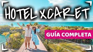 HOTEL XCARET MEXICO  Guia completa ✅ PARQUES INCLUIDOS ► CANCUN TODO INCLUIDO ALL FUN INCLUSIVE