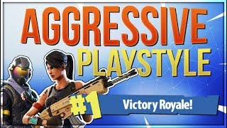 HOW TO WIN | Play Aggressive and Smart - Guide and Tips (Fortnite Battle Royale)