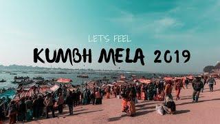 Download Video Let's Feel - Kumbh Mela 2019 | Cinematic Documentary MP3 3GP MP4